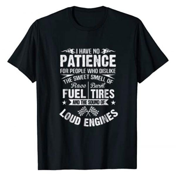 No Patience Racing Apparel Graphic Tshirt 1 Funny Drag Racing T-Shirt No Patience Race Fuel Burnt Tires