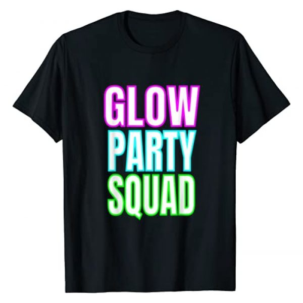 Glow Party Gifts Graphic Tshirt 1 Glow Party Squad T-Shirt