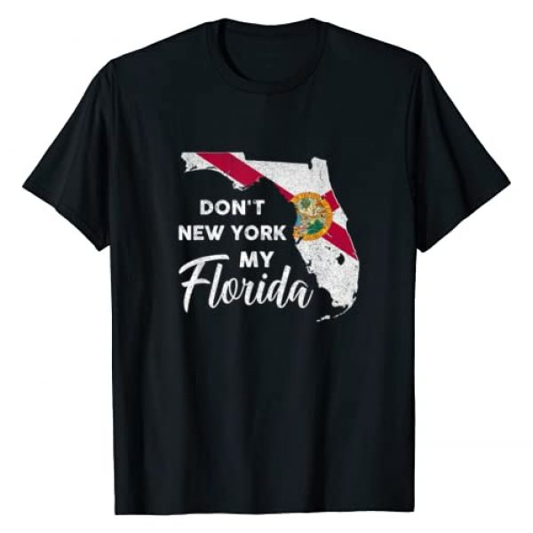Don't New York my Florida Shirt Flag Florida Tee Graphic Tshirt 1 Don't New York my Florida Flag T-Shirt Florida Vintage T-Shirt