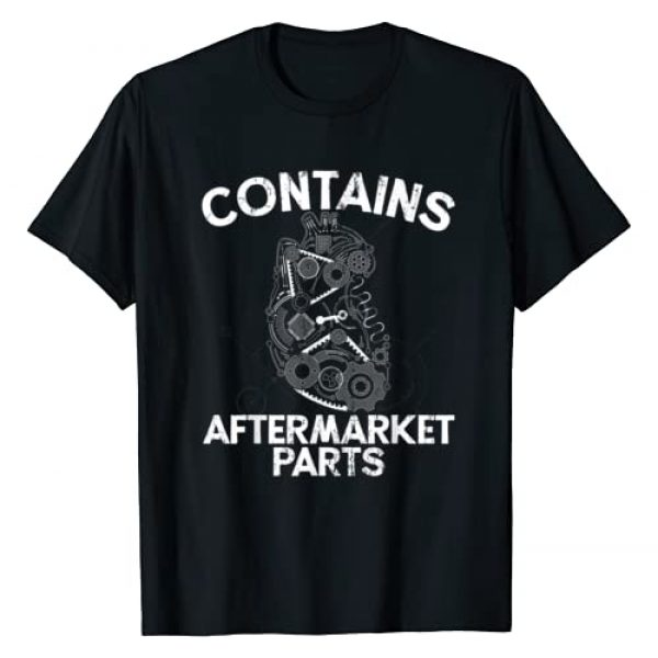 The Surgery Shop Graphic Tshirt 1 Open Heart Shirt Bypass Surgery Contains Aftermarket Parts T-Shirt