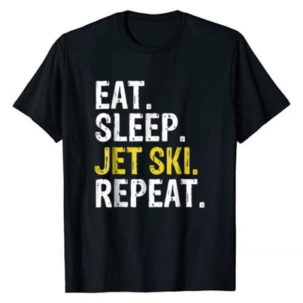 Eat Sleep Jet Ski Repeat Tee Shirts Graphic Tshirt 1 Eat Sleep Jet Ski Repeat Gift Skiing T-Shirt