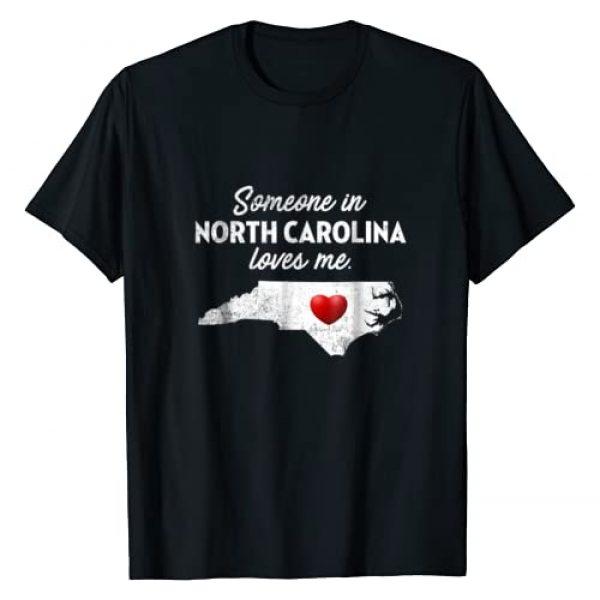 North Carolina T-Shirts Someone From NC Graphic Tshirt 1 Someone In North Carolina Loves Me - North Carolina T-Shirt