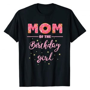 "Donut Party T-Shirts OHM Graphic Tshirt 1 ""Mom of the Birthday Girl""- Family Donut Birthday Shirt T-Shirt"