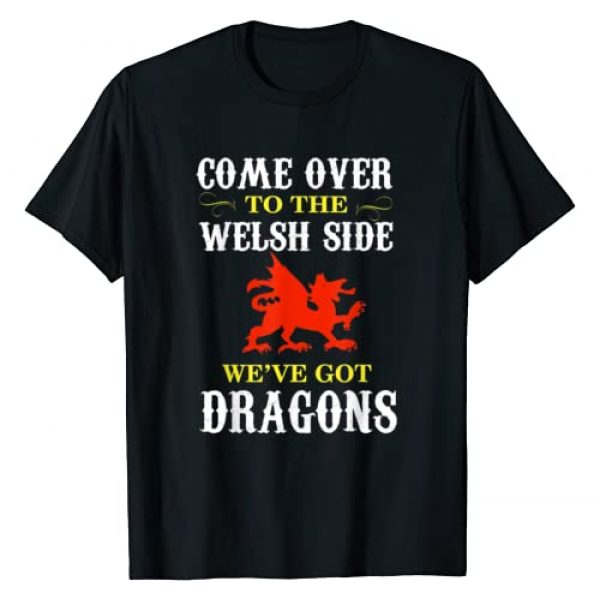 The Cymru Graphic Tshirt 1 Come Over To The Welsh Side Wales Dragon T-Shirt