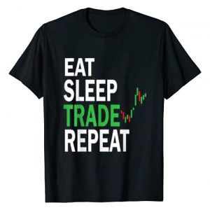 Funny Stock Trading Designs Graphic Tshirt 1 Eat Sleep Trade Repeat Day Stock Trading T-Shirt Day Trader T-Shirt