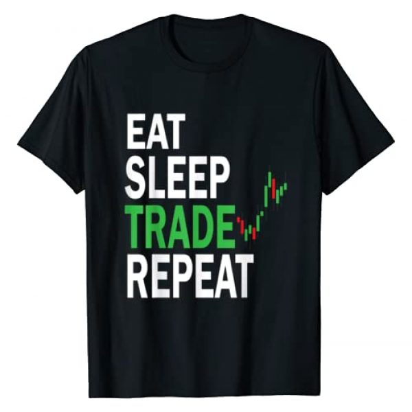 Funny Stock Trading Designs Graphic Tshirt 1 Eat Sleep Trade Repeat Day Stock Trading T-Shirt Day Trader T-Shirt