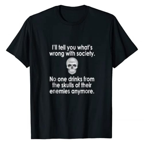 Splendid Graphic Tshirt 1 Wrong Society   Drink From The Skull Of Your Enemies T Shirt