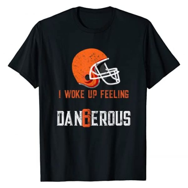 I Woke Up Feeling Dangerous Graphic Tshirt 1 I Woke Up Feeling Dangerous T-Shirt