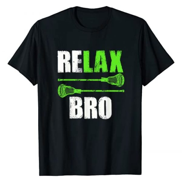 Lacrosse Fan Player Tee Shirts Graphic Tshirt 1 Relax Bro Lacrosse Sports Team Game T-Shirt