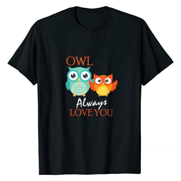 Cute Owl Always Love You Romantic Gifts Graphic Tshirt 1 Cute Owl Always Love You Romantic & Adorable Owl Pun T-Shirt