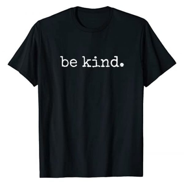 Autism Awareness Be kind Funny Gift Apparel Graphic Tshirt 1 In A World Where You Can Be Anything Be Kind Kindness Autism T-Shirt