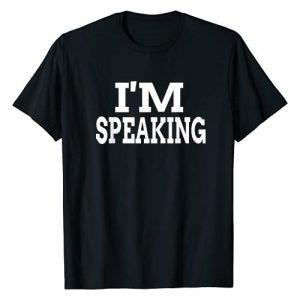 i'm speaking Graphic Tshirt 1 i'm speaking T-Shirt