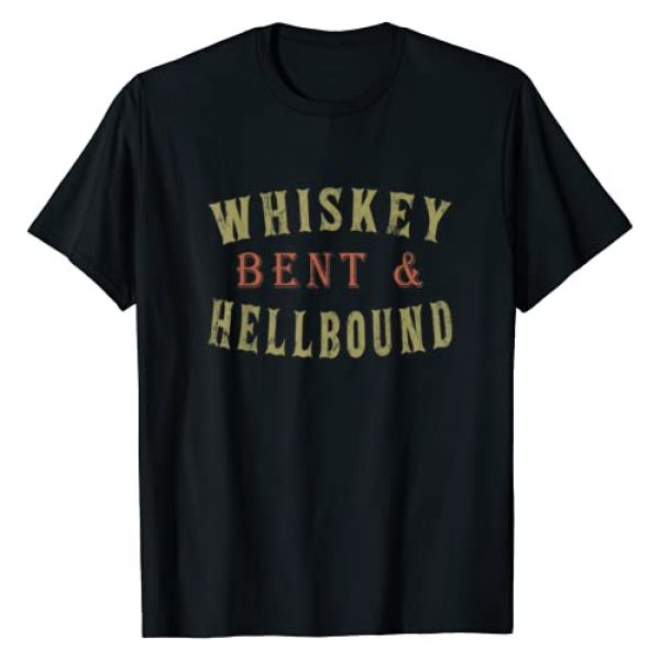 Whiskey Gift T-Shirts Drinking Tee Graphic Tshirt 1 Whiskey Bent and Hell Bound Drinking Drunk Party Hellbound