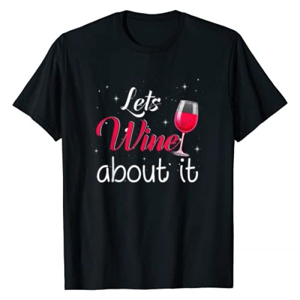 Wine Lovers Gift T-Shirt Graphic Tshirt 1 Lets Wine About It Humorous Wine Lovers Gift T-Shirt