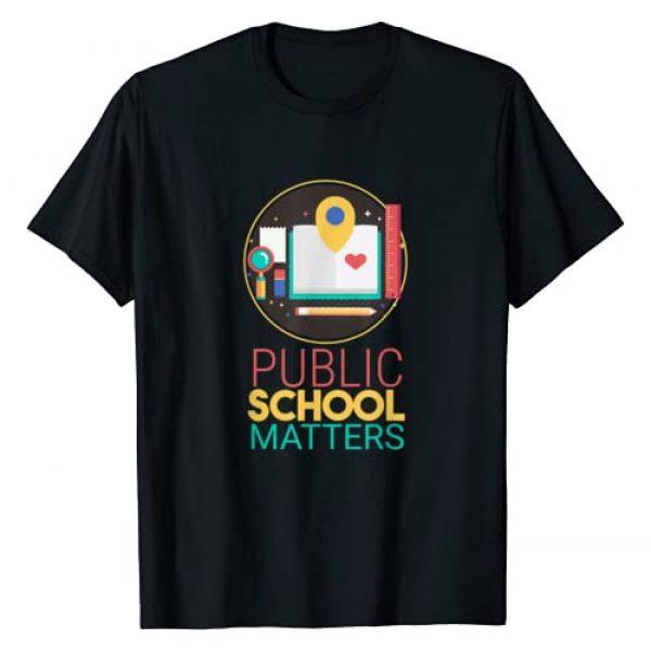 Public School Teacher Student Back To School Gifts Graphic Tshirt 1 Public School Matters Public School Teacher Student T-Shirt