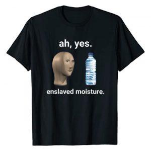 Meme World Graphic Tshirt 1 Ah Yes Enslaved Moisture Dank Meme T-Shirt