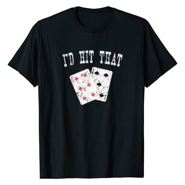 Gambler Tee Graphic Tshirt 1 I'd Hit That Blackjack Gambler Funny T-Shirt