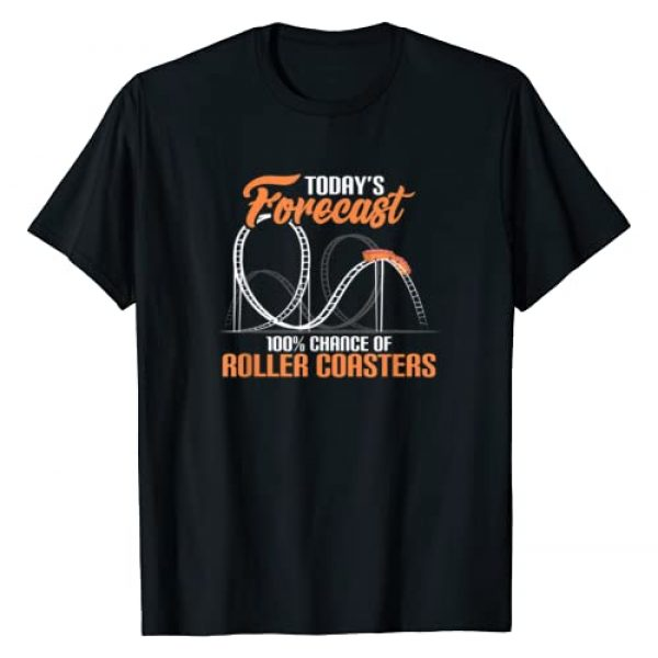 Theme Park Souvenir Tees Graphic Tshirt 1 Today's Forecast 100% Chance Of Roller Coasters T-Shirt T-Shirt