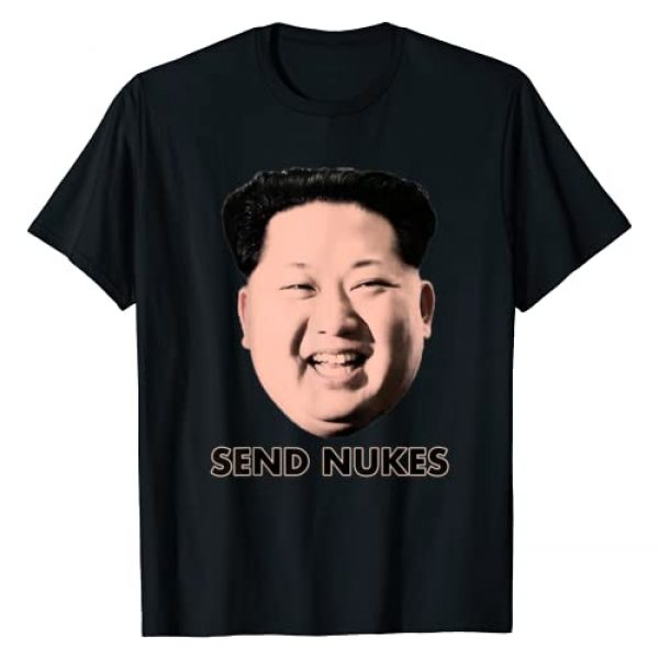 Unknown Graphic Tshirt 1 Send Nukes Kim Jong-Un - Funny Novelty T Shirt