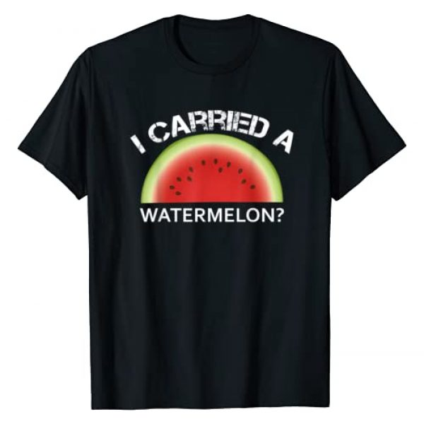 I Carried a Watermelon Graphic Tshirt 1 I Carried a Watermelon T-Shirt