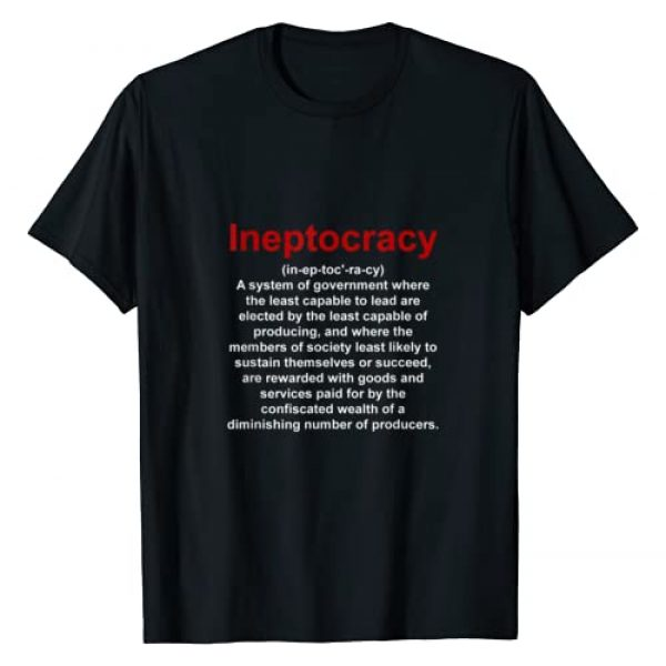 Ineptocracy Funny Political T-Shirt Graphic Tshirt 1 Ineptocracy Funny Political T-Shirt T-Shirt