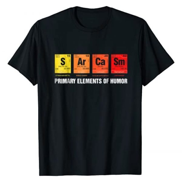 Science Shirt Graphic Tshirt 1 Science T-Shirt Sarcasm S Ar Ca Sm Primary Elements of Humor