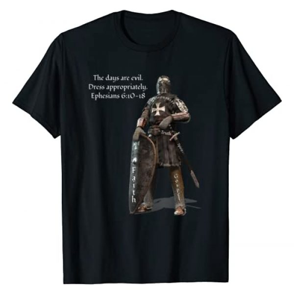 Crusades wear the armor of God by Brightinspired Graphic Tshirt 1 The Days Are Evil Dress Appropriately Ephesians 6:10-18 T-Shirt