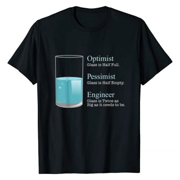Funny Engineering TShirts - Engineer Tees Graphic Tshirt 1 Engineer TShirt - Optimist Pessimist Engineer Funny Tee