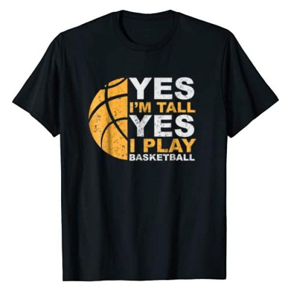 Funny Basketball Tshirt Graphic Tshirt 1 Funny Basketball T Shirt Yes I'm Tall Basketball Player Gift