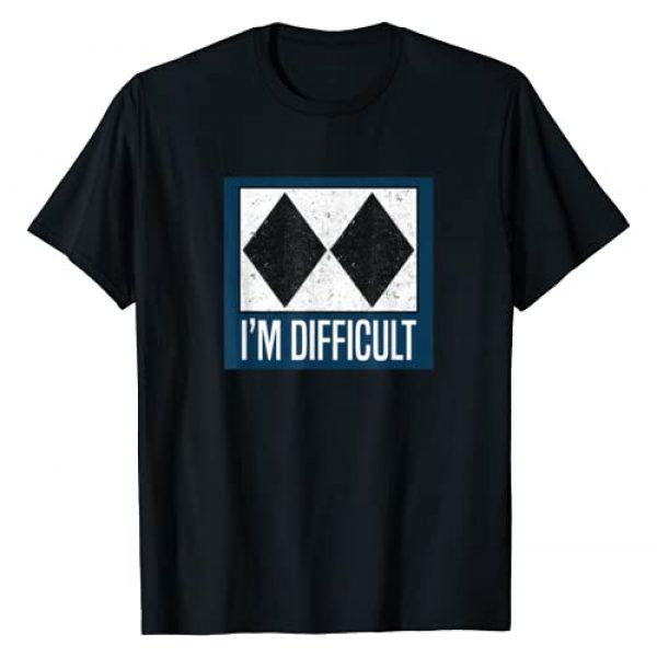 Funny Ski Snowboard Slopes T-Shirt & Apparel Graphic Tshirt 1 I'm Difficult I Skiing Fun Black Diamonds Mountains T-Shirt