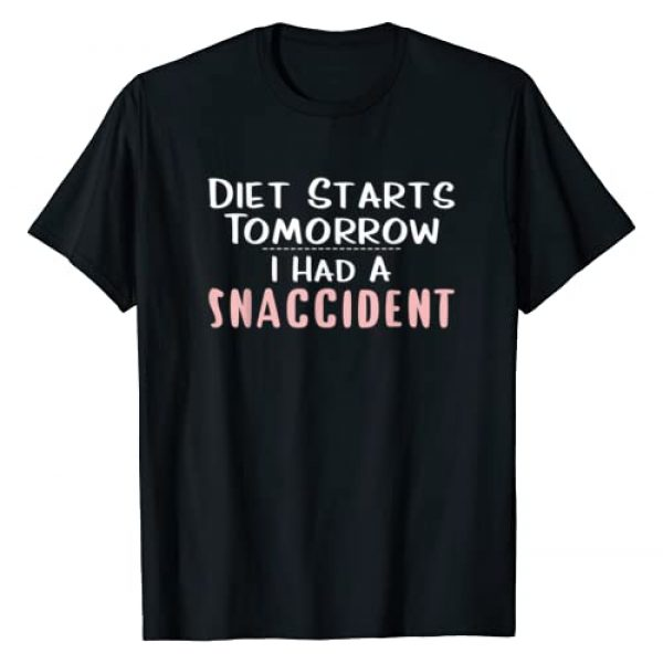 Funny Fitness Diet Shirt Gifts Graphic Tshirt 1 Snaccident T Shirt Funny Diet Shirt Diet Starts Tomorrow Tee
