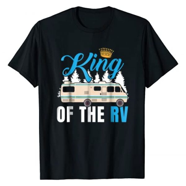King of the RV Camper RV Owner Funny Gift T Shirt Graphic Tshirt 1 For Dad