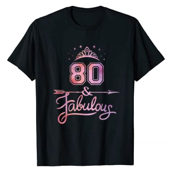 Fabulous Birthday Matching Family Gifts Graphic Tshirt 1 Women 80 Years Old And Fabulous Happy 80th Birthday T-Shirt