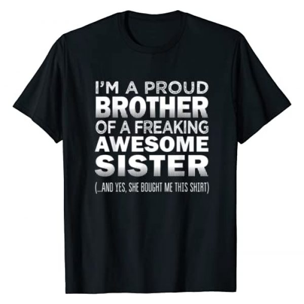 ShirtzOnly Graphic Tshirt 1 Proud Brother of Freaking Awesome Sister Funny Brother Gift