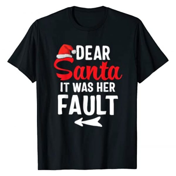 Funny Christmas Couples Shirts & Tees Graphic Tshirt 1 Funny Christmas Couples Shirts Dear Santa It Was Her Fault T-Shirt