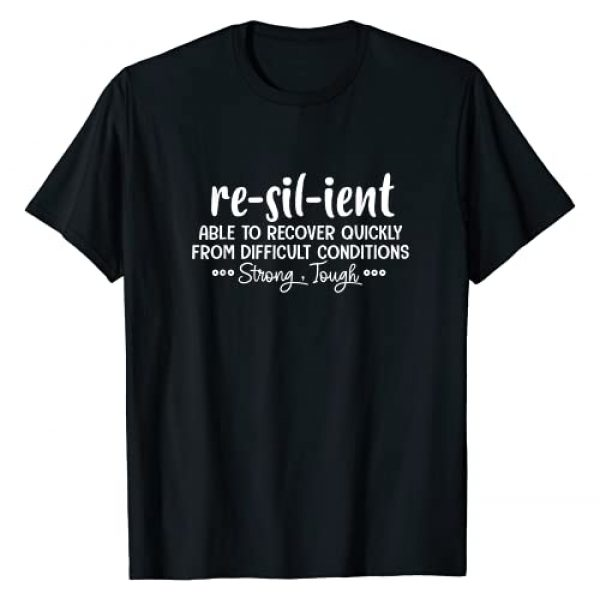 Resilient Able To Recover Quickly Motivation Quote Graphic Tshirt 1 Resilient Able To Recover Quickly Motivation Inspiration T-Shirt