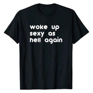 I woke up Sexy as Hell Tees Graphic Tshirt 1 Woke Up Sexy As Hell Again T-Shirt