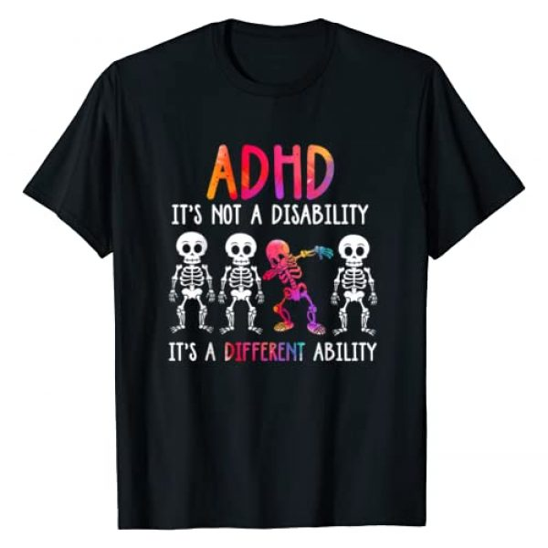 ADHD It's Not Disability It's A Ability Shirt Gift Graphic Tshirt 1 ADHD It's Not Disability It's A Different Ability Skeleton T-Shirt
