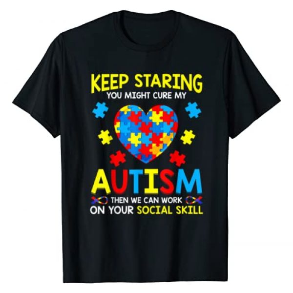 Autism Awareness Shirts Kids Graphic Tshirt 1 Keep Staring You Might Cure My Autism T-Shirt Puzzle Gift T-Shirt
