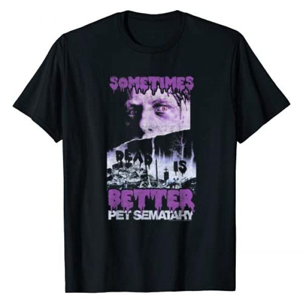 Pet Sematary Graphic Tshirt 1 Sometimes Better Poster Graphic T-Shirt