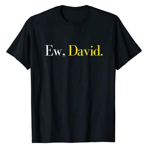 Ew David Designs Graphic Tshirt 1 Ew, David Trending Pop Culture Gift For Men, Women & Youth T-Shirt