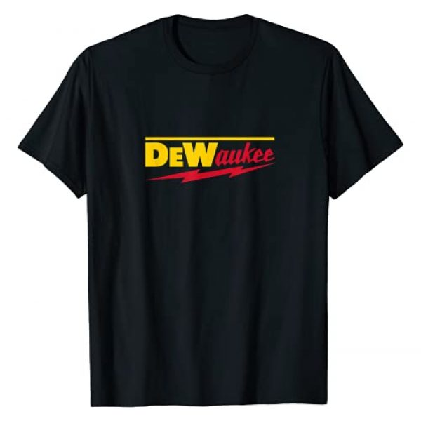 Carpenter Woodworker Contractor Handyman Shirts Graphic Tshirt 1 Funny DeWaukee Power Tool Brand T-Shirt