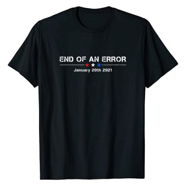 End Of An Error January 20th 2021 Tee Graphic Tshirt 1 End Of An Error January 20th 2021 T-Shirt