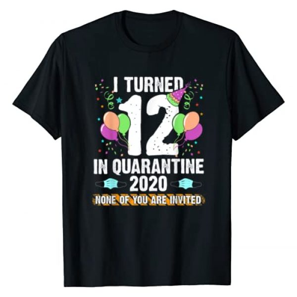 I Turned 12 In Quarantine Birthday Tees Graphic Tshirt 1 12th Quarantine Birthday I Turned 12 Years Old Bday Party T-Shirt