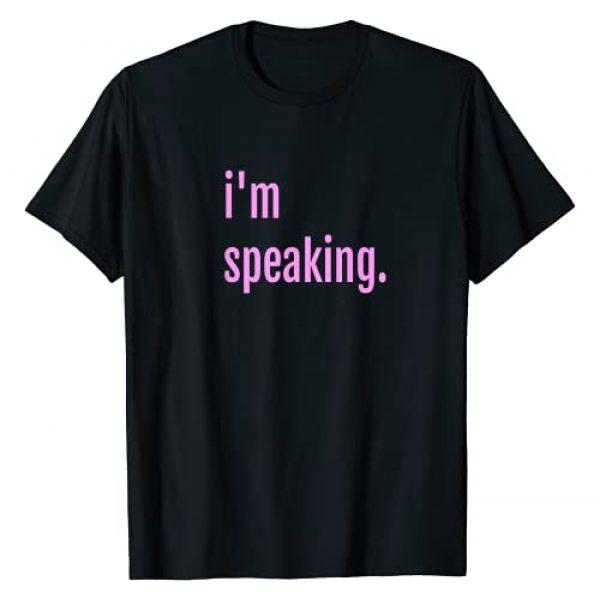 I'm Speaking Apparel & Clothing by Jess Graphic Tshirt 1 I'm Speaking Women Girls Teens Youth Kids T-Shirt