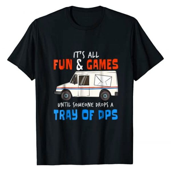 Mail Mailman Shirts Postman Shirt Post Gift Ideas Graphic Tshirt 1 Funny Postal Workers T-Shirt I Drops Tray Of DPS Carrier Tee