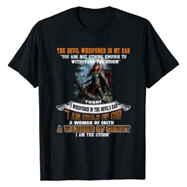 WARRIOR Graphic Tshirt 1 I Am A Child Of God A Woman Of Faith A Warrior Of Christ Tee