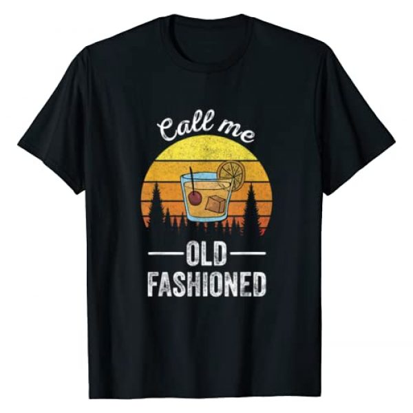 Retro Vintage Call Me Old Fashioned Print Co. Graphic Tshirt 1 Retro Vintage Call Me Old Fashioned Whiskey Wisconsin Funny T-Shirt