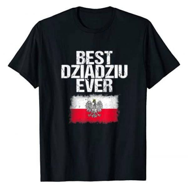 Dziadziu Babcia Polish Shirt Gifts Graphic Tshirt 1 Best Dziadziu Ever T Shirt Father's Day Polish Grandpa Gift