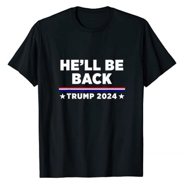 Donald Trump 2024 Shirt Graphic Tshirt 1 Hell Be Back Trump 2024 T-Shirt